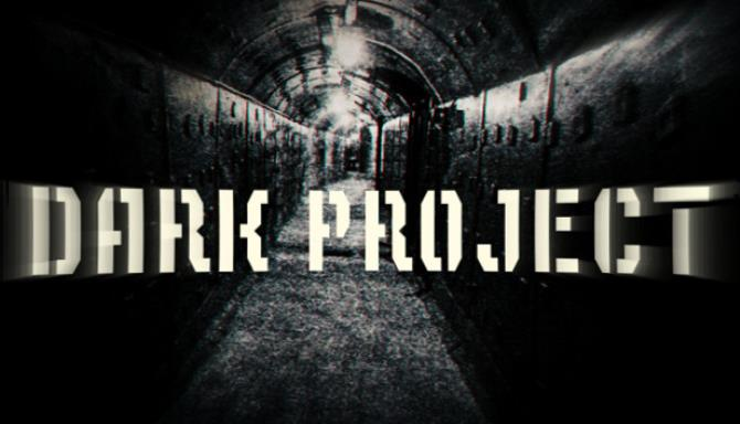 Dark Project Free Download