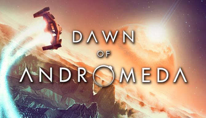 Dawn of Andromeda Free Download