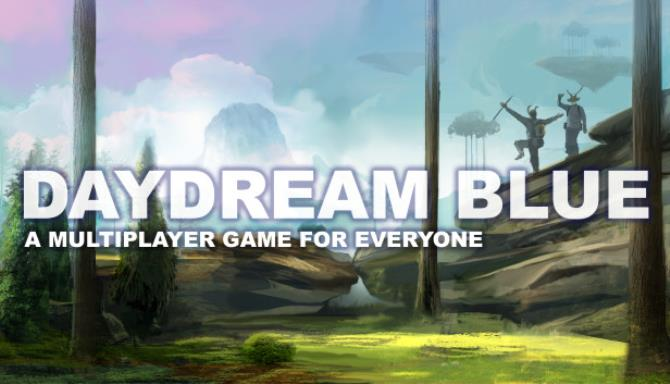 Daydream Blue Free Download