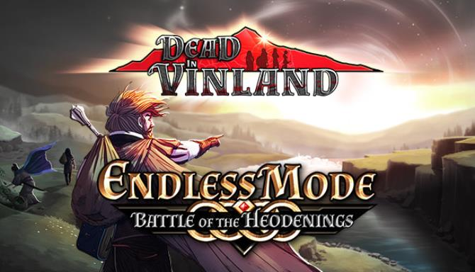 Dead In Vinland Endless Mode Battle Of The Heodenings Free Download