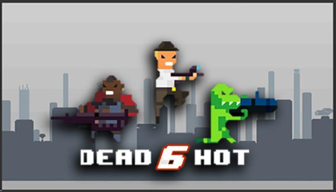 Dead6hot Free Download