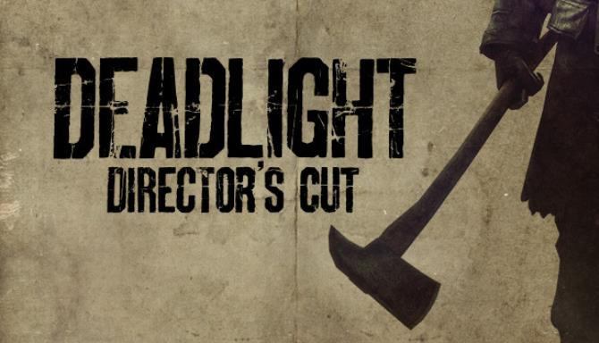 Deadlight: Director's Cut Free Download