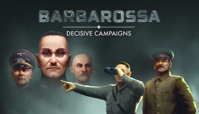 Decisive Campaigns: Barbarossa Free Download