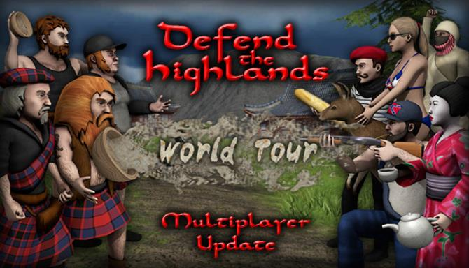 Defend the Highlands: World Tour Free Download