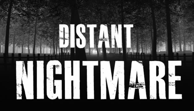 Distant Nightmare - Virtual reality Free Download