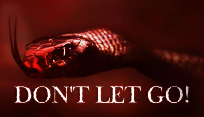 Don't Let Go! Free Download