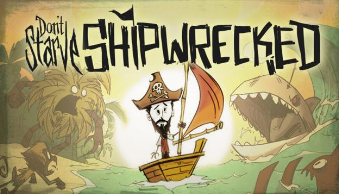 Don't Starve: Shipwrecked Free Download