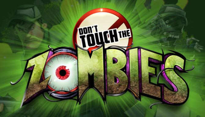 Don't Touch The Zombies Free Download