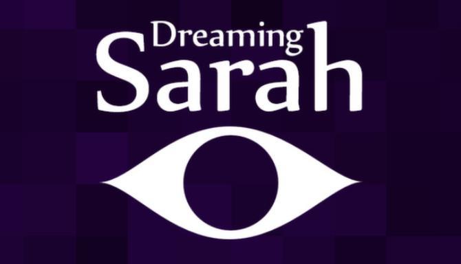 Dreaming Sarah Free Download