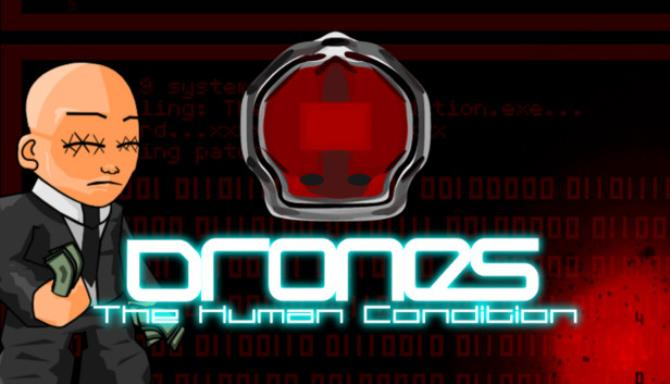 Drones, The Human Condition Free Download