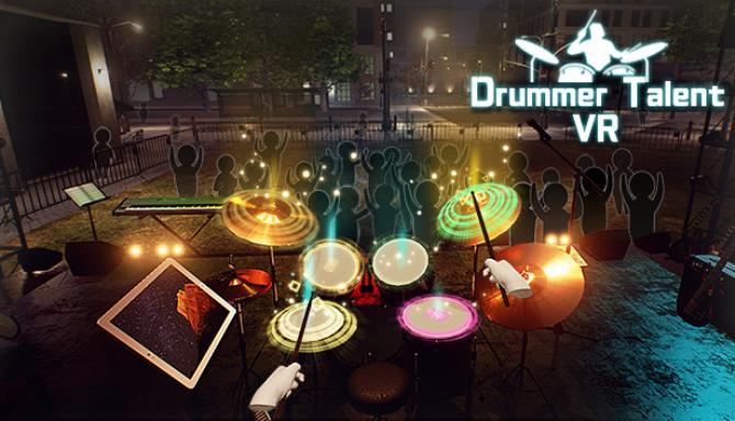 Drummer Talent VR Free Download