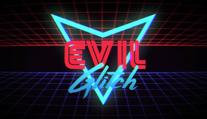 Evil Glitch Free Download