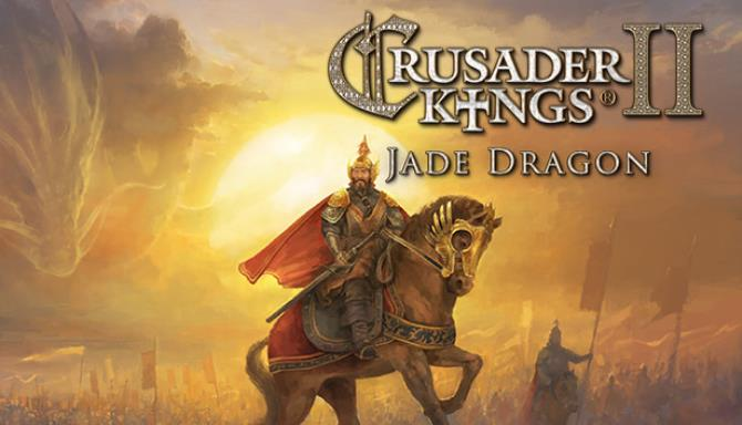 Expansion - Crusader Kings II: Jade Dragon Free Download