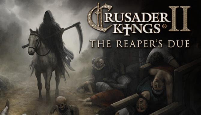 Expansion - Crusader Kings II: The Reaper's Due Free Download