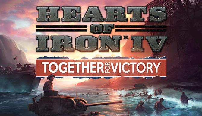Expansion - Hearts of Iron IV: Together for Victory Free Download