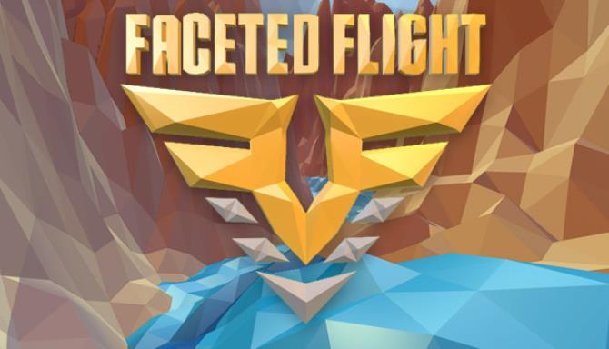 Faceted Flight Free Download