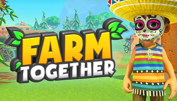 Farm Together Mexico Update 17 incl DLC Free Download