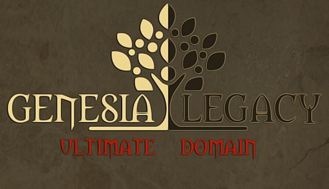 Genesia Legacy: Ultimate Domain Free Download