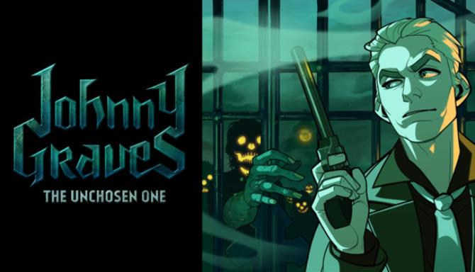 Johnny Graves—The Unchosen One Free Download