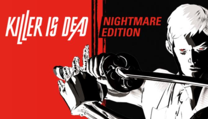 Killer is Dead - Nightmare Edition Free Download
