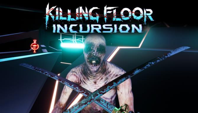 Killing Floor: Incursion Free Download