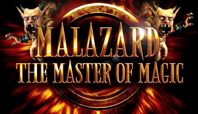 Malazard: The Master of Magic Free Download