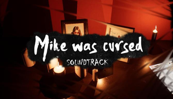 Mike Was Cursed - Soundtrack Free Download