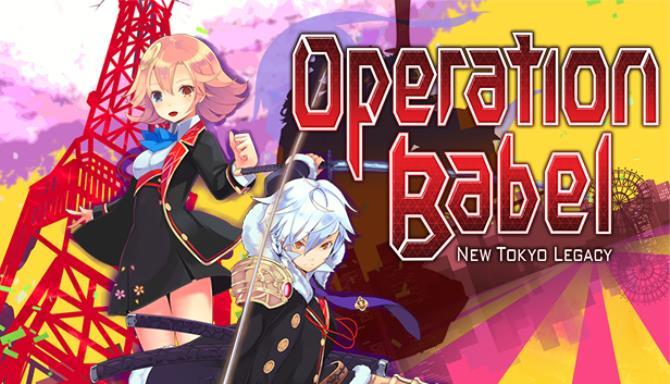 Operation Babel: New Tokyo Legacy / 東京新世録 オペレーションバベル Free Download