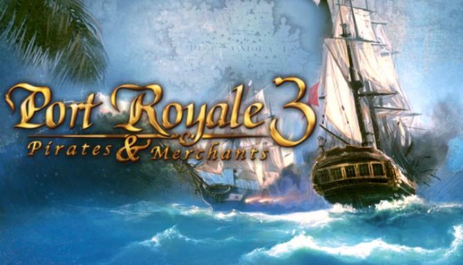 Port Royale 3 Free Download