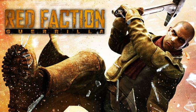 Red Faction Guerrilla Steam Edition Free Download