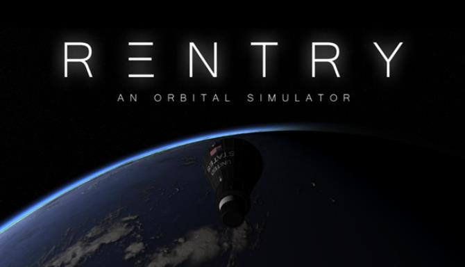 Reentry - An Orbital Simulator Free Download