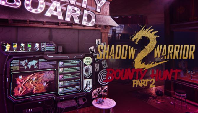 Shadow Warrior 2: Bounty Hunt DLC Part 2 Free Download