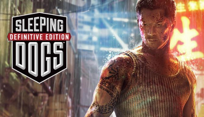 Sleeping Dogs: Definitive Edition Free Download