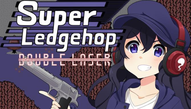Super Ledgehop: Double Laser Free Download