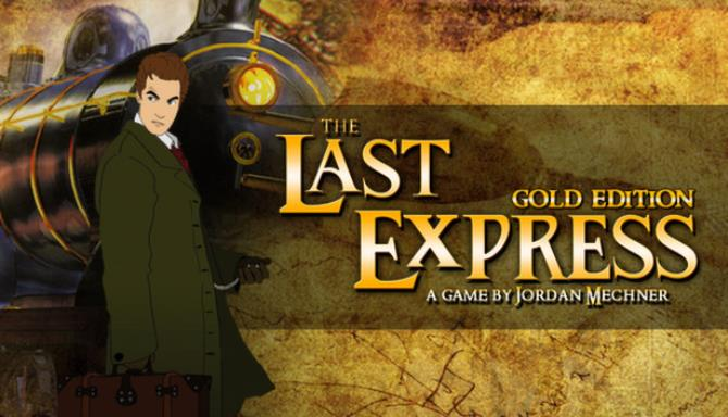 The Last Express Gold Edition Free Download