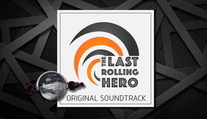 The Last Rolling Hero - Soundtrack Free Download