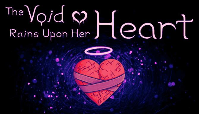 The Void Rains Upon Her Heart Free Download