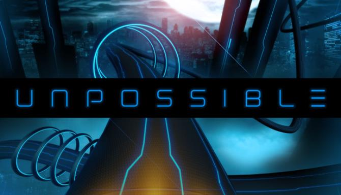 Unpossible Free Download