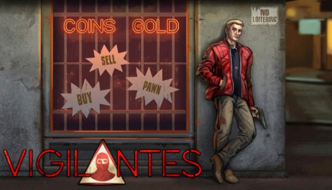 Vigilantes Update v1 04 Free Download