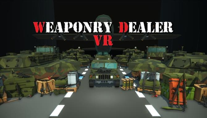 Weaponry Dealer VR Free Download