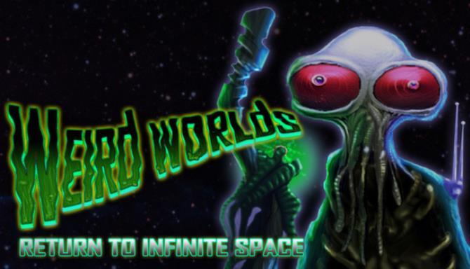 Weird Worlds: Return to Infinite Space Free Download