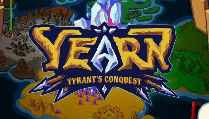 YEARN Tyrant's Conquest Free Download