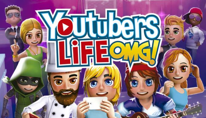Youtubers Life OMG Update v1 4 0 Free Download