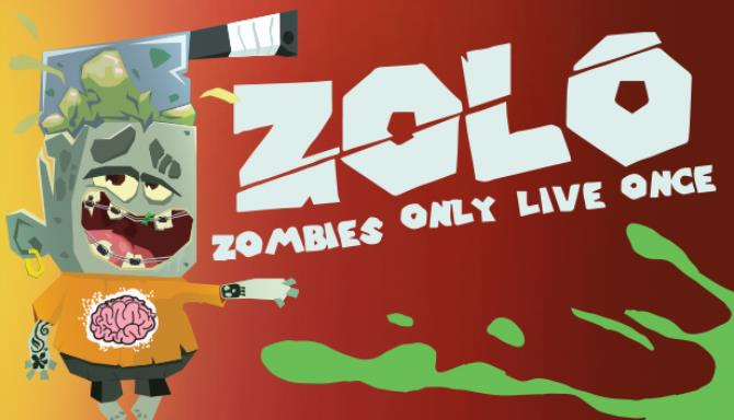 ZOLO - Zombies Only Live Once Free Download