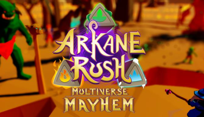 Arkane Rush Multiverse Mayhem Free Download