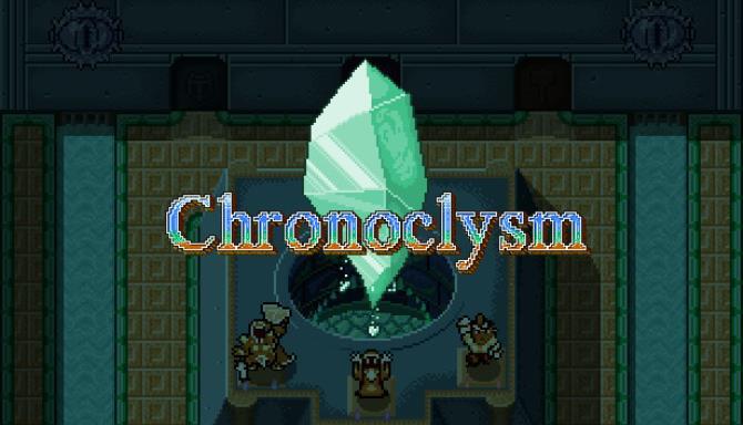 Chronoclysm Free Download