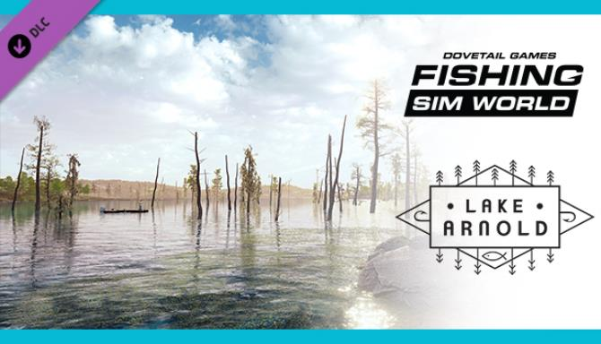 Fishing Sim World Lake Arnold Update 8 Free Download