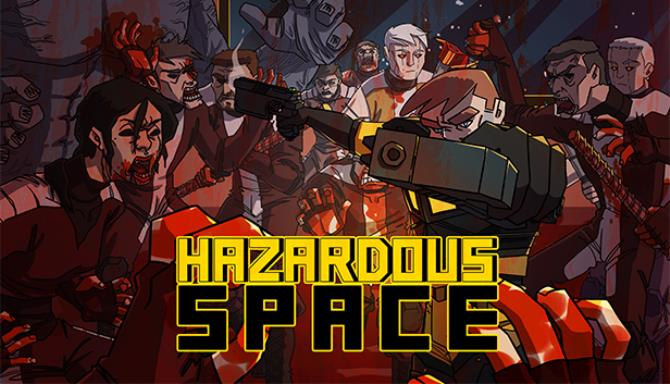 Hazardous Space Free Download