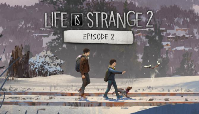 Life Is Strange 2 Episode 2 Rules Free Download