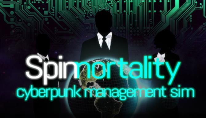 Spinnortality | cyberpunk management sim Free Download